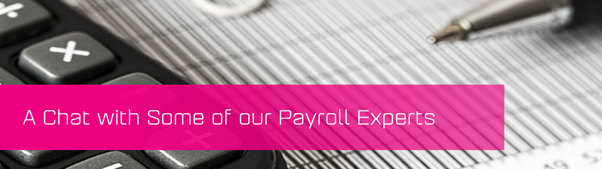 KCS SA - Blog - A Chat with Some of our Payroll Experts banner