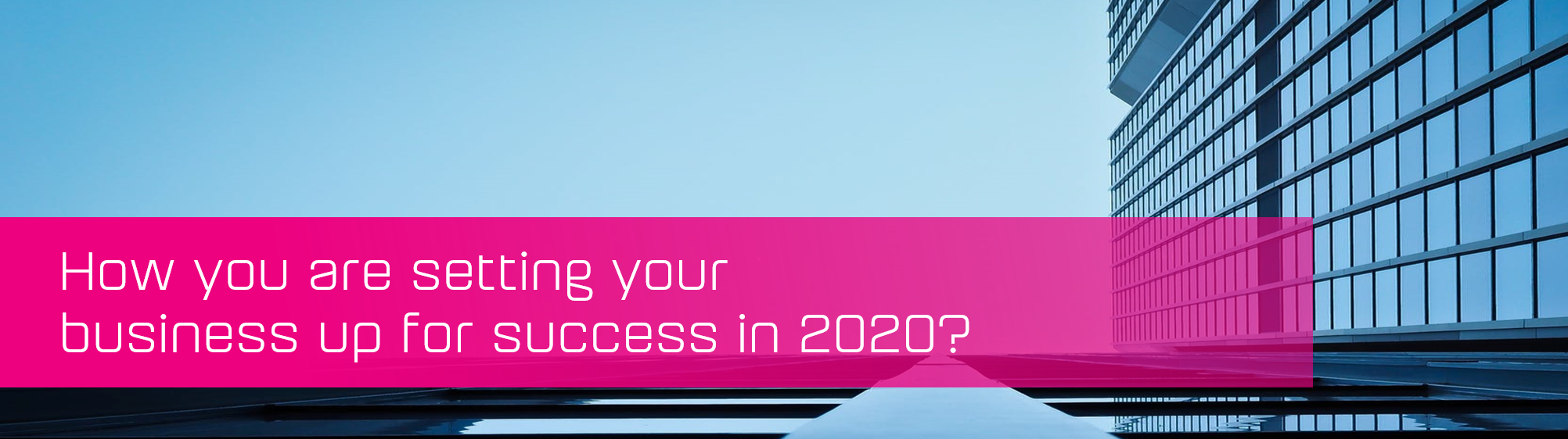 KCS SA - Blog - Business Success 2020 banner image