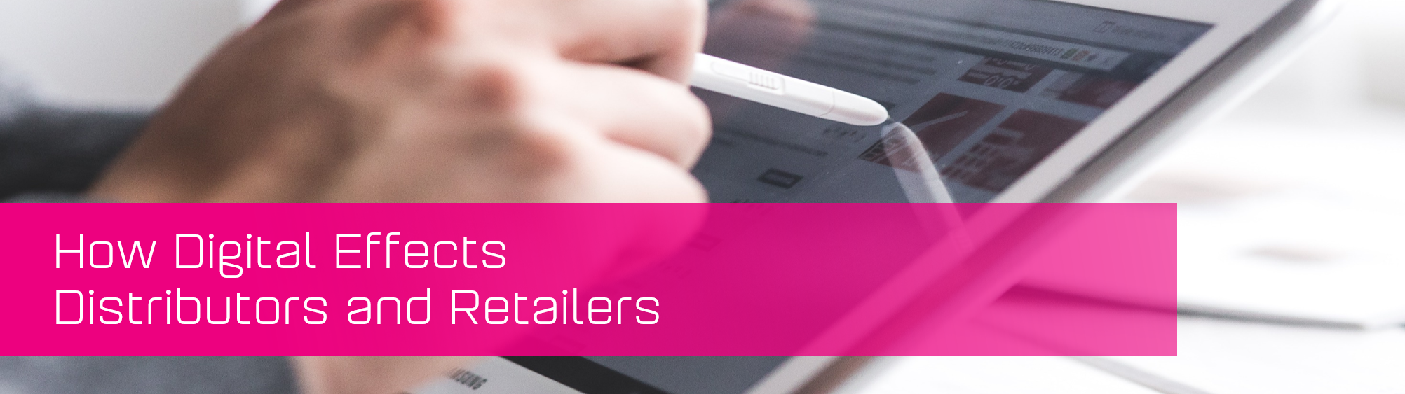 KCS SA - Blog - Digital effects on distributors and retailers