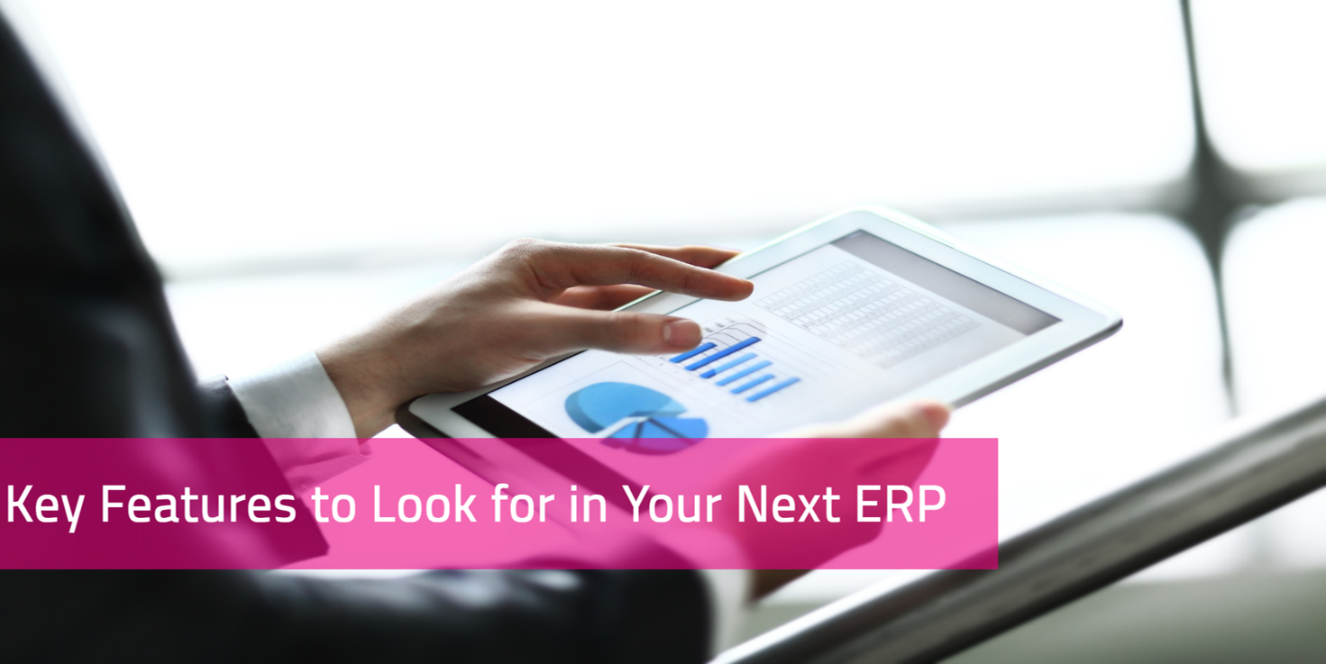 KCS SA - Blog - Key features to look for in your next ERP