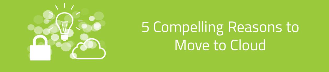 KCS SA - Blog 5 reasons to move to cloud